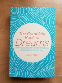 Complete book if dreams by Pam Ball  Willow Beach, L0E 1S0