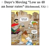 Daye's Moving Mompany (* Low as 40 an hour rates*) Petersburg