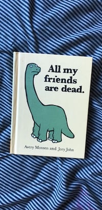 All My Friends Are Dead Book Wappingers Falls, 12590