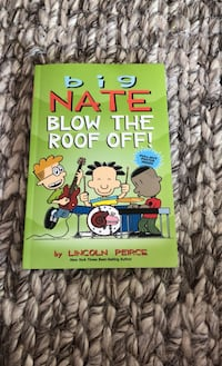 Tween books: Big Nate Blow The Roof Off