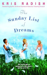 "Book ""The Sunday List of Dreams"" by Kris Radish Henderson"