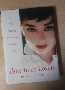 Audrey Hepburn: How to be Lovely