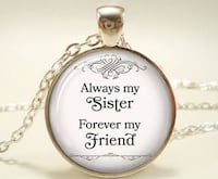 "New  ""Always my Sister Forever my Friend""  Bonney Lake"
