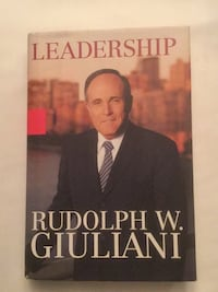Leadership by Rudolph Giuliani New Westminster, V3M 2X8