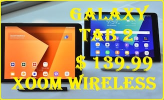 We carry 10 different model of Tablets & Laptop. Samsung Galaxy Tab 2 starts @ 139.99 Smart phones starts @ $59.99 right here at XOOM WIRELESS, Huge sale on all smart phones. XOOM WIRELESS has the largest selection of smart phones, tablets, accessories an