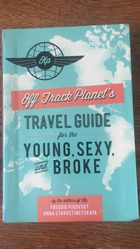 Off track planet's travel guide for the young, sexy, and broke Hamilton, L9C 1B3