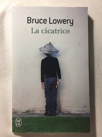 Bruce Lowery - La cicatrice Coutras, 33230