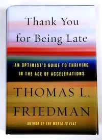 Thank You for Being Late by Thomas L. Friedman Barrie, L4N 6A1
