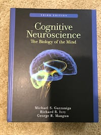 Cognitive Neuroscience: The Biology of the Mind   Third Edition Fairfax, 22030