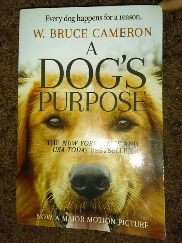 A dog's purpose by w. bruce cameron book