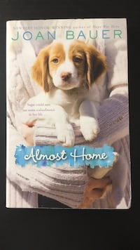 "Book ""Almost Home"" by Joan Bauer Centreville, 20120"