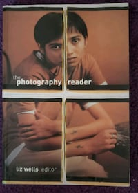 The Photography Reader, edited by Liz Wells, et. al. North Brunswick Township, 08902
