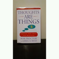 Thoughts Are Things  Brampton, L6P 3P3