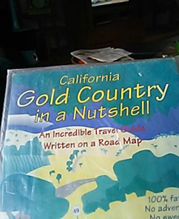 Map Of California Gold Country.Used California Gold Country In A Nutshell For Sale In Grass Valley