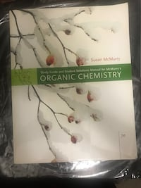 Organic Chemistry Book by Susan McMurry Toronto, M6H 1M1