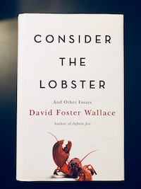 Book: Consider the Lobster by David Foster Wallace