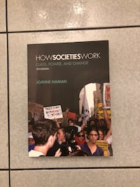 How Societies Work - Class, Power, and Change - 5th Edition Toronto, M3M 2R4