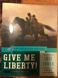 Give me liberty By Eric Foner  Lawrenceville, 30043