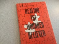 Healing the wounded believer Centreville, 20120
