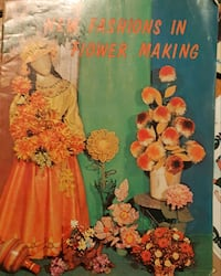 1969 New Fashions In Flower Making Good condition  Newmarket, L3Y 3J3