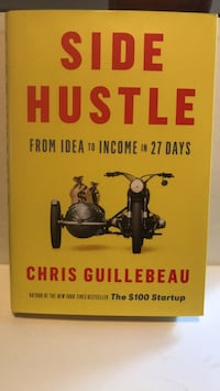 Side Hustle: From Idea to income in 27 days Waterloo