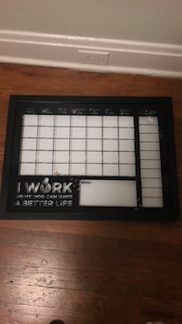 """Dry erase calendar """"I work so my dog can have a better life"""" Cleveland, 44102"""