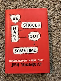 We should hang out sometime book by John Sundquist Georgetown, 49428