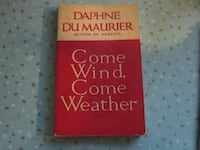 Come Wind, Come Weather 1st Edition Softcover Book by Daphne Du Maurier Winnipeg