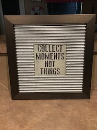 "Dark Gray Wooden Frame with Paper Metal Looking Mat "" Collect Moments, Not Things Cibolo, 78108"