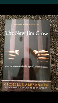 The New Jim Crow book by Michelle Alexander Lake Forest, 92630