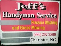 Lawn mowing. Pressure washing, start at 35 and up. Charlotte