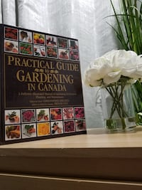 Practical Guide to Gardening in Canada   Toronto, M6S