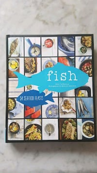 Fish - 54 Seafood Feasts Cookbook Toronto, M3M 2T5