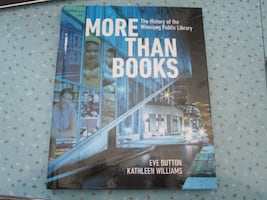 More Than Books: The History of the Winnipeg Public Library