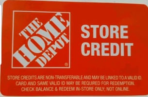 Home Depot & Lowe's Store Credits.