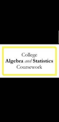 Algebra and Statistics Coursework Fairfax, 22031
