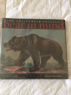 The california grizzly bear in mind book