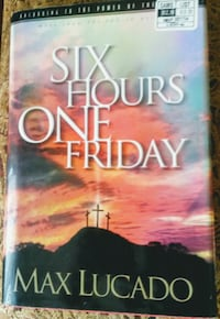 1989 Max Lucado SIX HOURS ONE FRIDAY Hardcover boo Arvada, 80004
