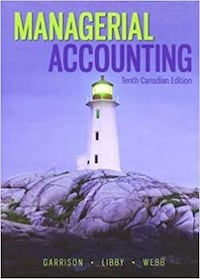 Managerial Accounting 10th edition  Toronto, M3H 2S9