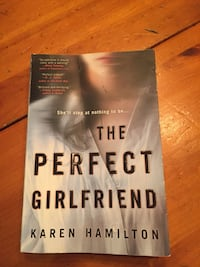 Book- The Perfect Girlfriend by Karen Hamilton Halton Hills, L7G 1X8