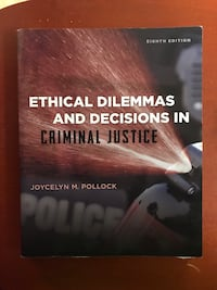 Ethical Dilemmas and Decisions in Criminal Justice 8th Edition Textbook Kissimmee, 34746