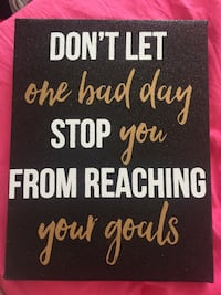 Don't Let one bad day stop you wall decor Ames, 50014