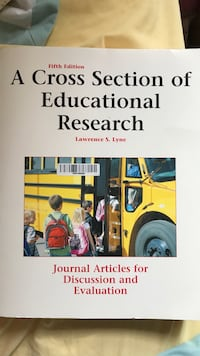 A Cross Section of Educational Research by Lawrence S. Lyne Reston, 20191