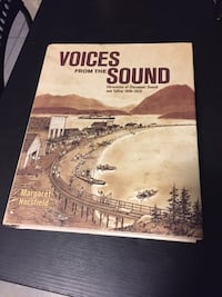 Voices From The Sound - Chronicles Of Clayoquot Sound And Tofino 1899-1929 New Westminster