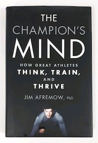 The Champion's Mind: How Great Athletes Think... Barrie, L4N 7L8