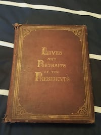 Lives and Portraits of the Presidents 1881 Pickering, L1X 1V9