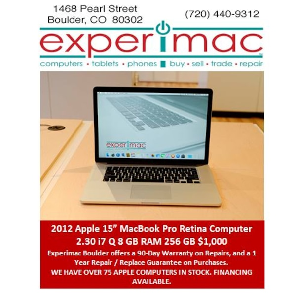 "2012 Apple® 15"" MacBook Pro® Retina 2 30 i7 Q,8GB RAM,256GB $1,000  Experimac Boulder"