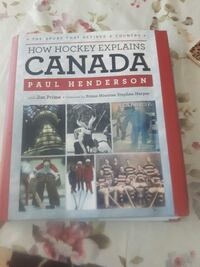 How Hockey Explains Canada by Paul Henderson book St. Catharines, L2T 3J7
