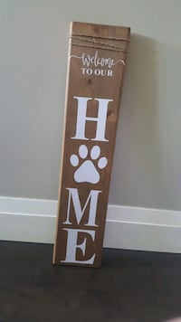 2 foot welcome to out home sign