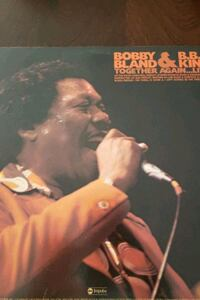 'Together Again'- Bobby Bland and B.B. King Vinyl Record Album.  Kingsville, 21087